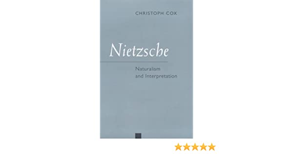 Nietzsche: Naturalism and Interpretation