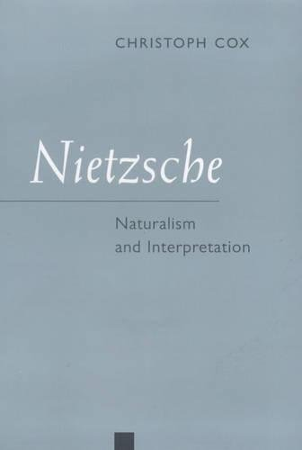 Nietzsche: Naturalism and Interpretation