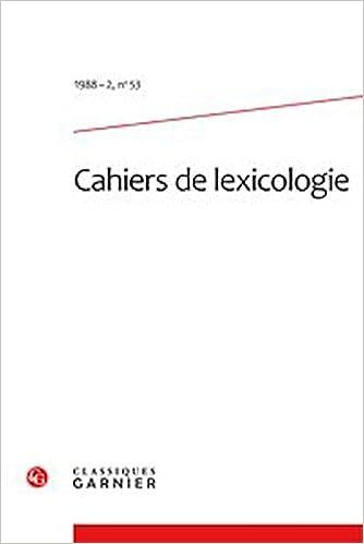 Télécharger en ligne Les Cahiers de lexicologie, N° 53, 1988-2 : epub pdf