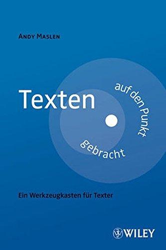 Texten auf den Punkt gebracht: Ein Werkzeugkasten für Texter