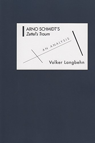 Arno Schmidt's Zettel's Traum: An Analysis (Studies in German Literature Linguistics & Culture) ebook