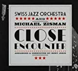 Close Encounter by Swiss Jazz Orchestra