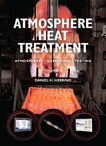 Atmosphere Heat Treatment: Atmospheres, Quenching, Testing - Vol. 2