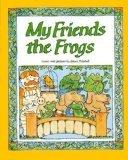 My Friends the Frogs (Heath Reading)