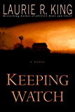 Keeping Watch (King, Laurie R)