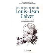 Boîtes noires de Louis-Jean Calvet (Les)