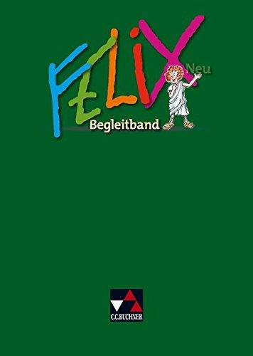 Felix Neu   Unterrichtswerk Für Latein   Felix Begleitband – Neu
