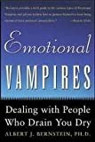 Emotional Vampires 1st (first) edition Text Only