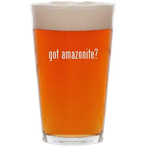 got amazonite? - 16oz All Purpose Pint Beer Glass
