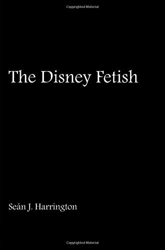 The Disney Fetish ()