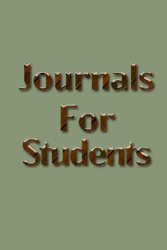 Journals For Students: 6 x 9, 108 Lined Pages (diary, notebook, journal)