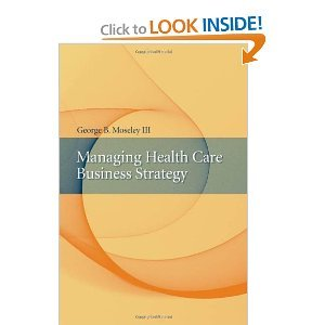 Download Managing Health Care Business Strategy byMoseley ebook