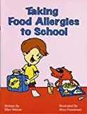 img - for Taking Food Allergies to School...Coloring Book (Special Kids in School) book / textbook / text book