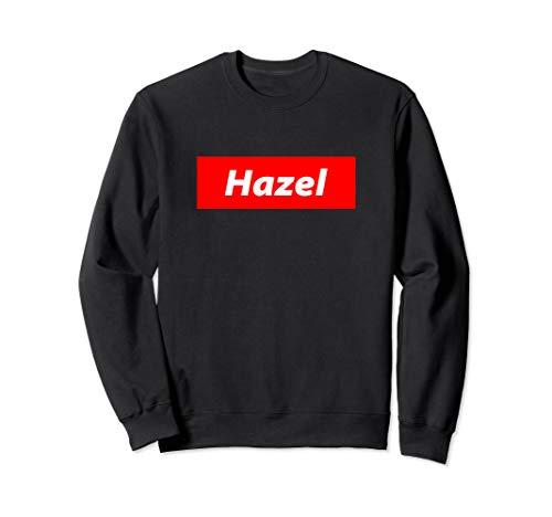 Hazel - Streetwear For Men Women and Kids - Hazel Sweatshirt