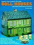 img - for Tomart's Price Guide to Tin Litho Doll Houses and Plastic Doll House Furniture book / textbook / text book