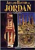 Art and History of Jordan, Rami Khouri and Francesca Casule, 8880294164