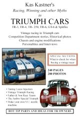 Kas Kastner's Racing, Winning and other Myths in Triumph Cars Tr-3, TR-4, TR-250, TR-6, GT-6 & Spitfire