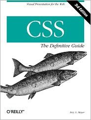 Read Online CSS: The Definitive Guide 3th (third) edition Text Only pdf