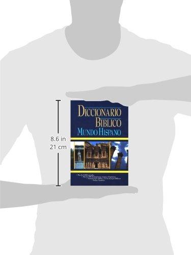 Diccionario bíblico: Mundo Hispano by Casa Bautista of Pubns