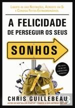 Read Online A Felicidade de Perseguir os Seus Sonhos (Portuguese Edition) ebook