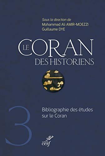 Le Coran des historiens (Bibliographie) (Cerf-Patrimoine) (French Edition)