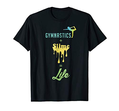Gymnastics Plus Slime Equal Life Shirt ()