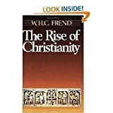 The Rise of Christianity, W. H. Frend, 0800607139