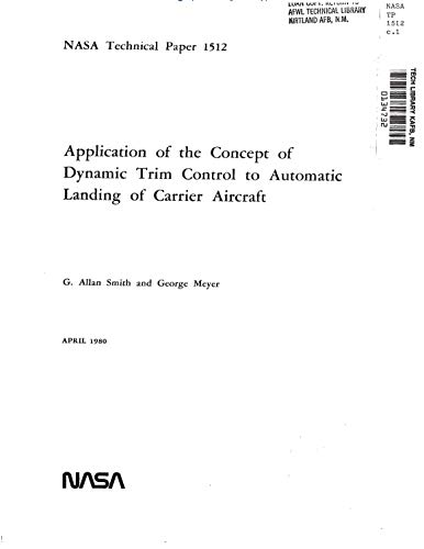(Application of the concept of dynamic trim control to automatic landing of carrier aircraft. [utilizing digital feedforeward control])