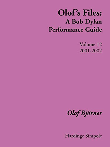- Olof's Files: Volume 12: 2001-2002 (Bob Dylan All Alone on a Shelf)
