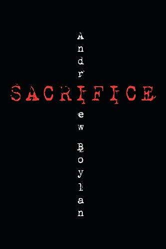 Sacrifice by Andrew Boylan ebook deal