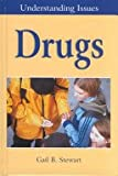 Drugs, Gail B. Stewart, 0737709510