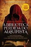 A Biblioteca Perdida do Alquimista (Portuguese Edition)