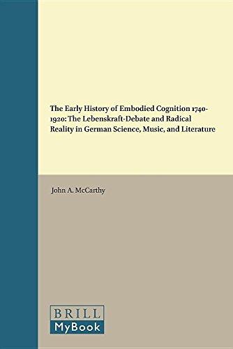The Early History of Embodied Cognition 1740-1920 (Internationale Forschungen Zur Allgemeinen Und Vergleichende) (English and German Edition)