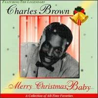 Charles Brown - Merry Christmas Baby With Charles Brown - Amazon ...