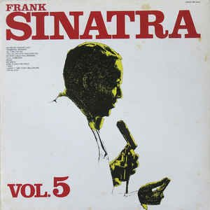 Frank Sinatra - Vol. 5 - An Orchid From My Lady - All Thru the Day