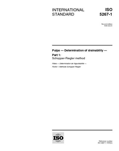 ISO 5267-1:1999, Pulps -- Determination of drainability -- Part 1: Schopper-Riegler method -  Multiple.  Distributed through American National Standards Institute (ANSI)