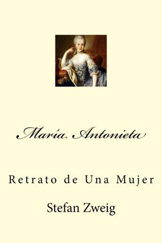 Mara Antonieta: Retrato de Una Mujer (Spanish Edition)