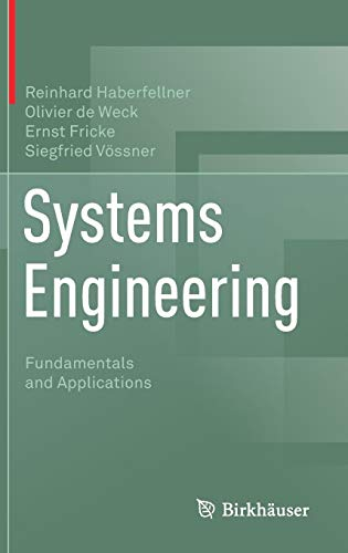 Systems Engineering: Fundamentals and Applications (Engineering System Dynamics)