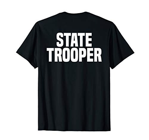 State Police T-Shirt Trooper LEO Cops Law Enforcement -