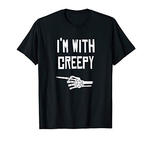 I'm with Creepy - Funny Halloween T-Shirt