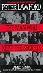 Peter Lawford: The Man Who Kept the Secrets