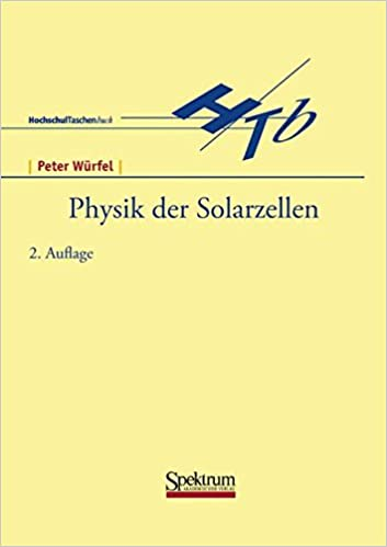 Physik der Solarzellen (German Edition)