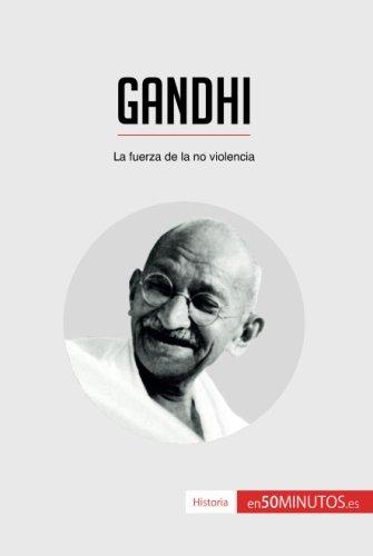 Gandhi: La fuerza de la no violencia (Spanish Edition) image