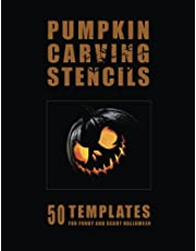 Pumpkin Carving Stencils: 50 Templates for Funny and Scary Halloween |: Template Patterns for Carving Spooky Faces for Kids and Adults