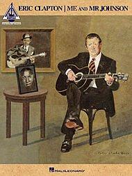 (Hal Leonard Eric Clapton Me and Mr. Johnson - Recorded Version Guitar (TAB))
