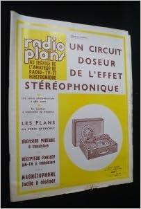 Download Online Radio plans au service de l'amateur de radio, TV et électronique, n° 198, avril 1964 : Un circuit doseur de l'effet stéréophonique pdf ebook
