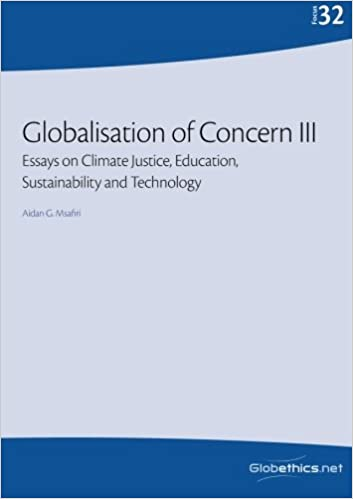 Globalisation Of Concern Iii Essays On Climate Justice Education  Globalisation Of Concern Iii Essays On Climate Justice Education  Sustainability And Technology Globethicsnet Focus Series Volume   Aidan G  Learning English Essay also Argument Essay Topics For High School  Proposal Essay Template