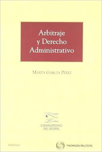 Descarga gratuita de libros en pdf en inglés. Arbitraje y Derecho Administrativo (Monografía) PDF