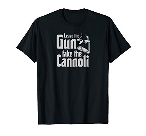 Mens Leave The Gun Take The Cannoli T-Shirt
