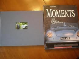 Moments, The Official Porsche Anniversary Book 1948-1998